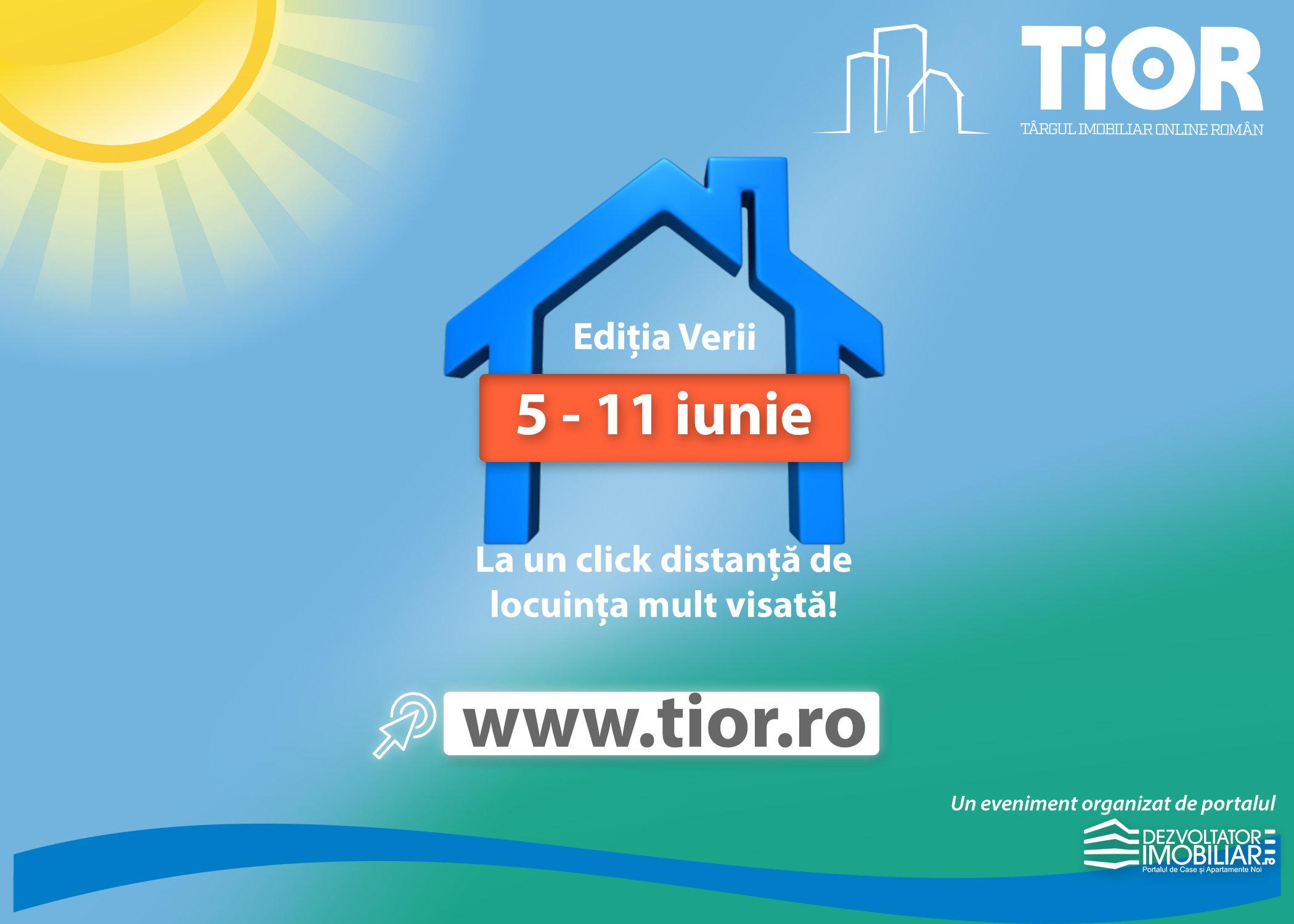 TIOR – Targul Imobiliar Online Roman, editia a doua: 5 – 11 iunie - Targ Imobiliar Online Roman